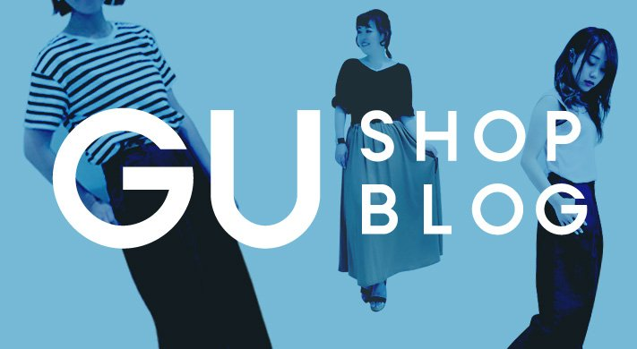 GU SHOP BLOG