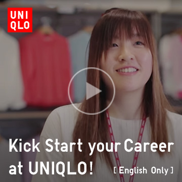 Kick Start your Career at Uniqlo!